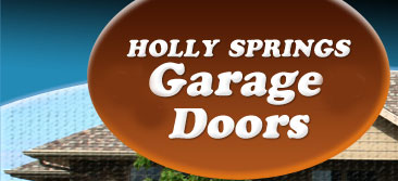 Holly Springs NC Garage Door